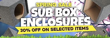 Sub Box Enclosures Spring Sale!